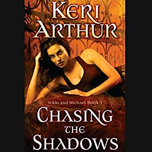 Chasing the Shadows audiobook by Keri Arthur