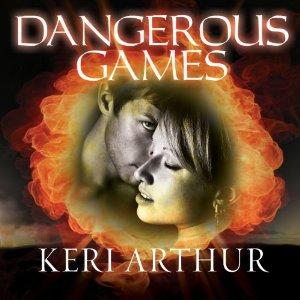 Dangerous Games audiobook by Keri Arthur