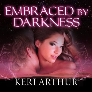 Embraced by Darkness audiobook by Keri Arthur