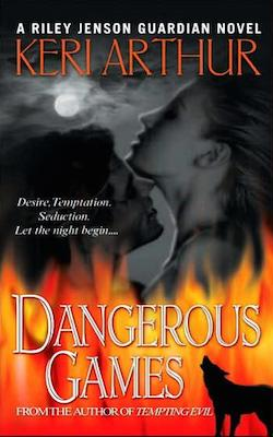 Dangerous Games (US) by Keri Arthur (Riley Jenson Guardian series)