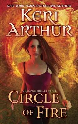 Circle of Fire (US) by Keri Arthur (The Damask Circle series)
