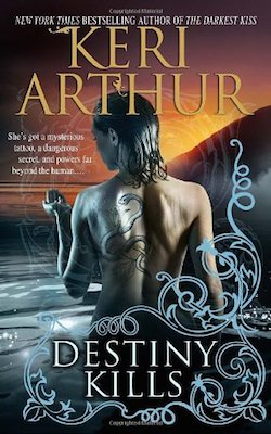 Destiny Kills (US) by Keri Arthur (Myth and Magic series)