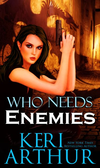 Who Needs Enemies by Keri Arthur