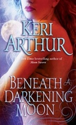 Beneath A Darkening Moon from Ripple Creek Werewolf series by Keri Arthur