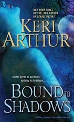 Bound to Shadows from the Riley Jenson Guardian series by Keri Arthur