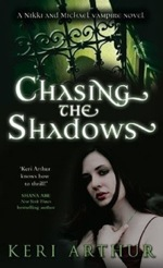 Chasing Shadows from the Nikki and Michael series by Keri Arthur