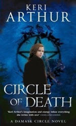 Circle of Death from The Damask Circle series by Keri Arthur
