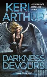 Darkness Devours from the Dark Angel series by Keri Arthur
