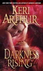 Darkness Rising from the Dark Angel series by Keri Arthur