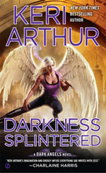 Darkness Splintered by Keri Arthur