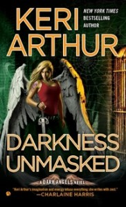 Darkness Unmasked (US) by Keri Arthur (Dark Angel series)
