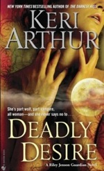 Deadly Desire from the Riley Jenson Guardian series by Keri Arthur