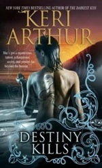 Destiny Kills from Myth and Magic series by Keri Arthur