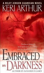Embraced by Darkness from the Riley Jenson Guardian series by Keri Arthur