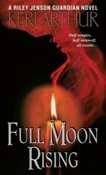 Full Moon Rising from the Riley Jenson Guardian series by Keri Arthur