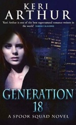 Generation 18 from The Spook Squad series by Keri Arthur