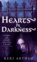 Hearts in Darkness (AU) by Keri Arthur (The Nikki and Michael series)