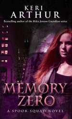 Memory Zero from The Spook Squad series by Keri Arthur
