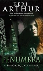 Penumbra from The Spook Squad series by Keri Arthur