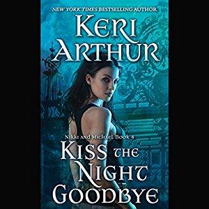 Kiss the Night Goodbye audiobook by Keri Arthur
