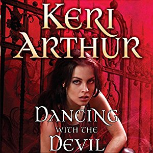 Dancing with the Devil audiobook by Keri Arthur