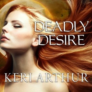 Deadly Desire audiobook by Keri Arthur