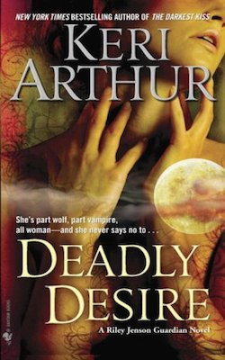 Deadly Desire (US) by Keri Arthur (Riley Jenson Guardian series)