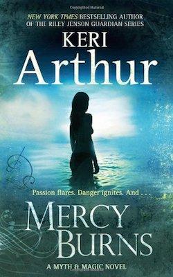 Mercy Burns (UK/AU) by Keri Arthur (Myth and Magic series)