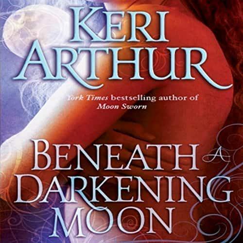Audiobook cover for Beneath A Darkening Moon audiobook by Keri Arthur