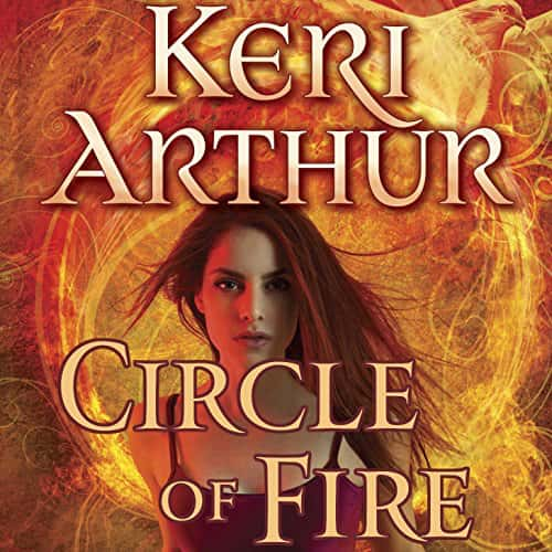 Audiobook cover for Circle of Fire audiobook by Keri Arthur