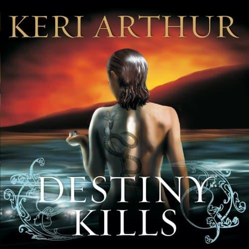 Audiobook cover for Destiny Kills audiobook by Keri Arthur
