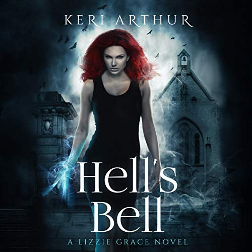 Audiobook cover for Hell's Bell audiobook by Keri Arthur
