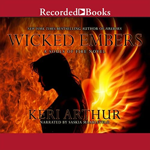 Audiobook cover for Wicked Embers audiobook by Keri Arthur