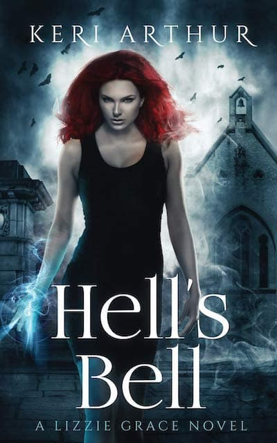 Book cover for Hell's Bell by Keri Arthur