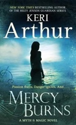 Mercy Burns (UK/AU) by Keri Arthur (Myth and Magic series)